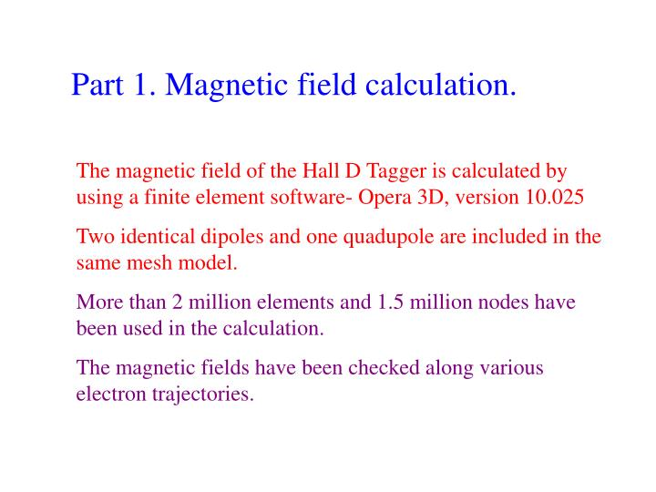 Part 1. Magnetic field calculation.