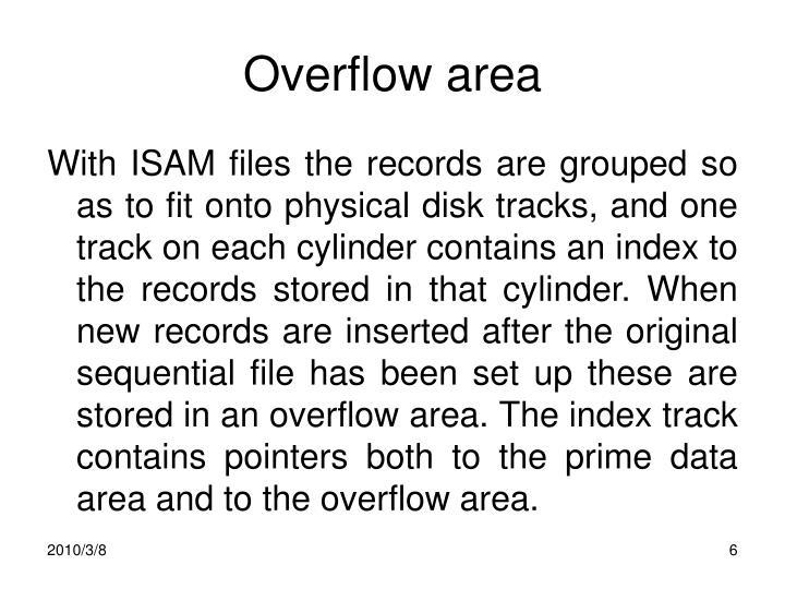 Overflow area