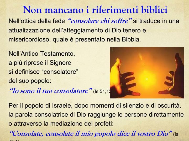 Non mancano i riferimenti biblici