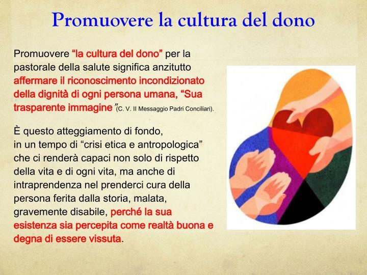 Promuovere la cultura del dono