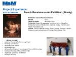 project experience art exhibitions french renaissance art exhibition almaty