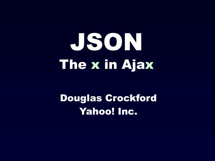 json the x in aja x n.