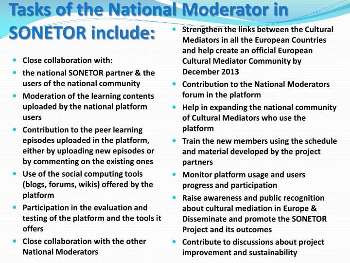 Tasks of the National Moderator in