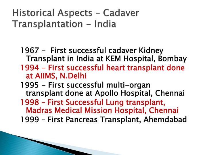 Historical Aspects – Cadaver Transplantation - India
