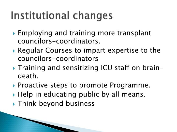 Institutional changes