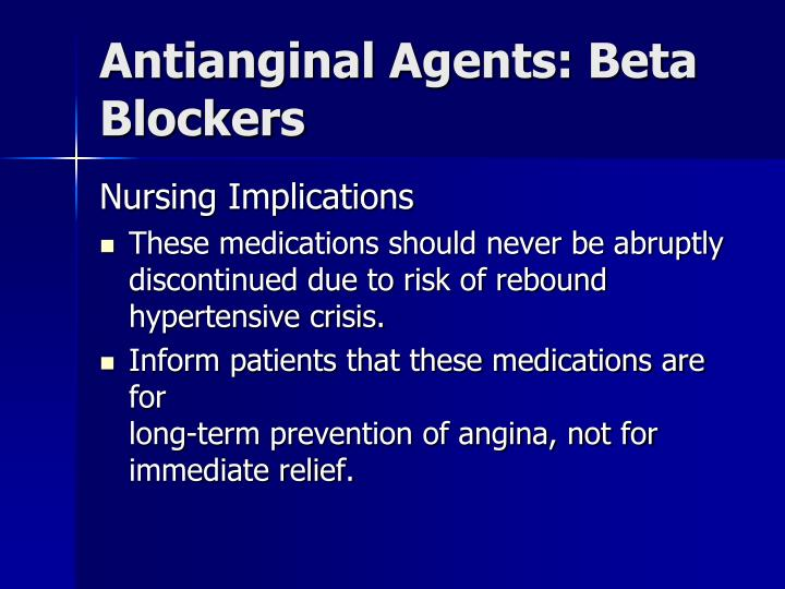 Antianginal Agents: Beta Blockers