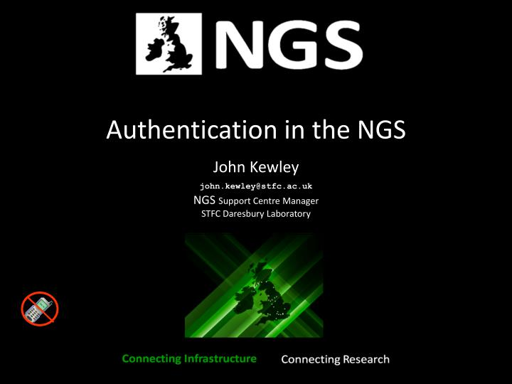 Authentication in the NGS