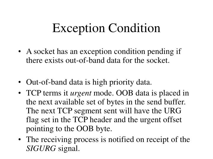 Exception Condition