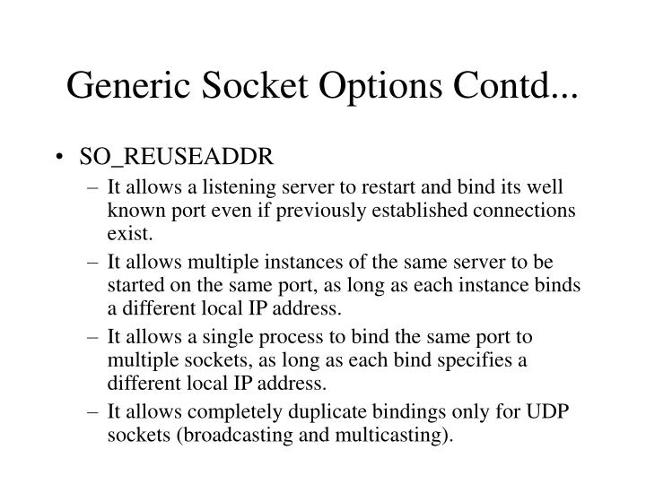 Generic Socket Options Contd...