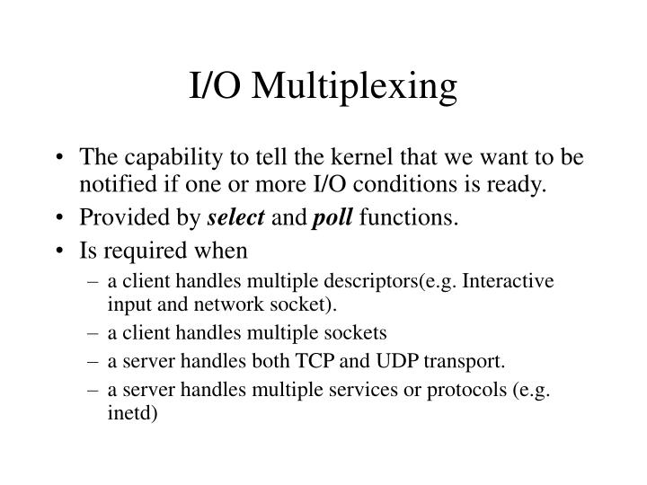 I/O Multiplexing
