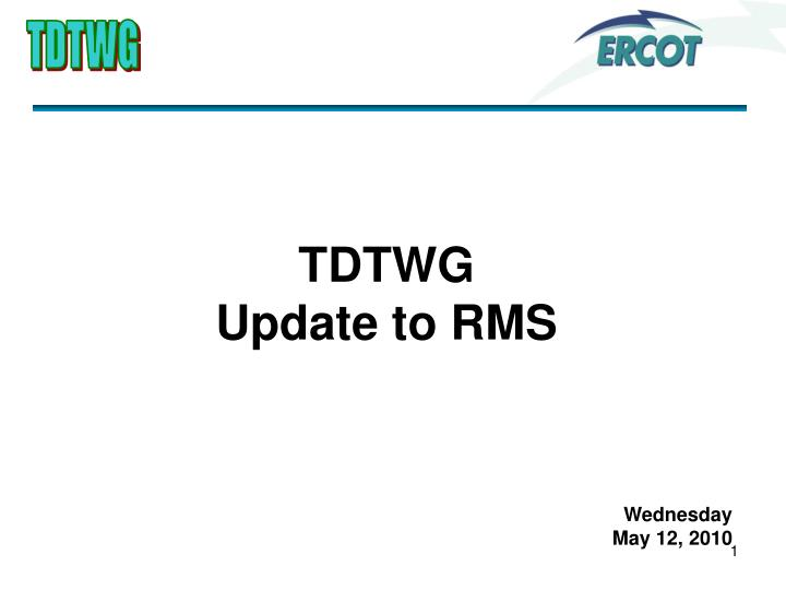 tdtwg update to rms n.