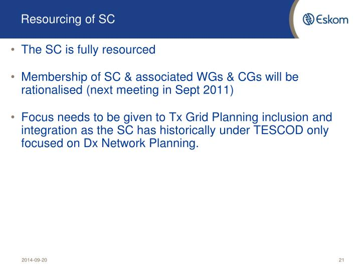 Resourcing of SC