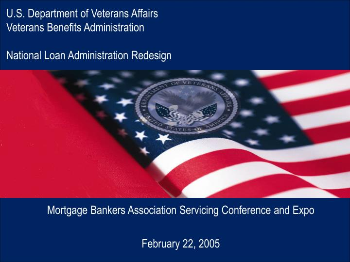 PPT - Mortgage Bankers Association Servicing Conference and