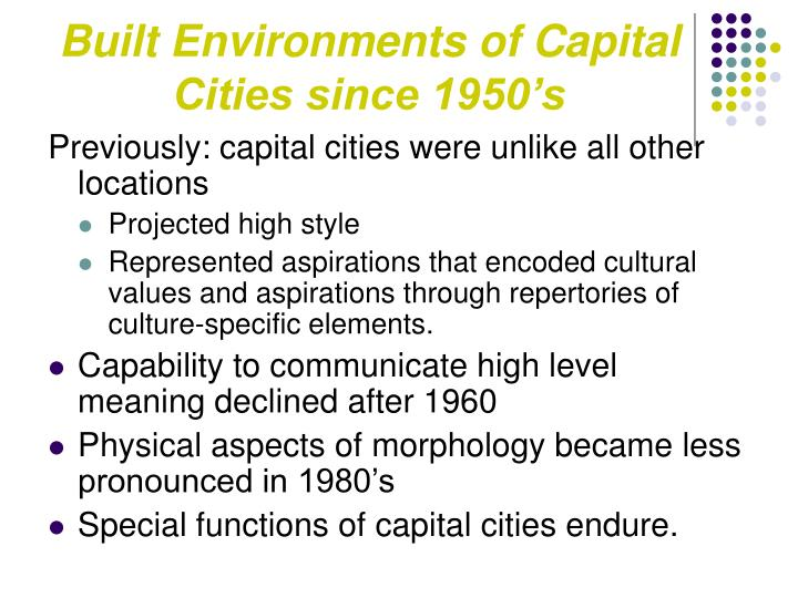 Built Environments of Capital Cities since 1950's