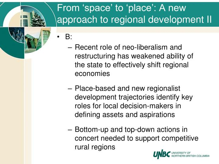 From 'space' to 'place': A new approach to regional development II