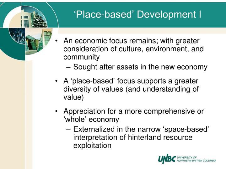 'Place-based' Development I