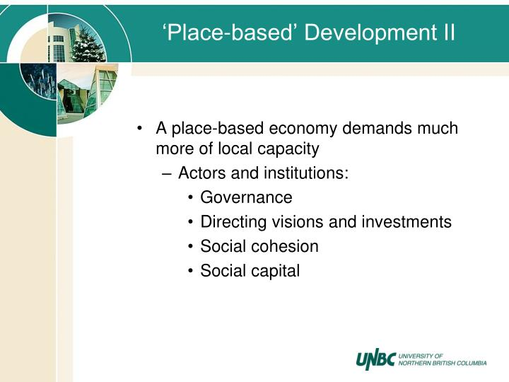 'Place-based' Development II