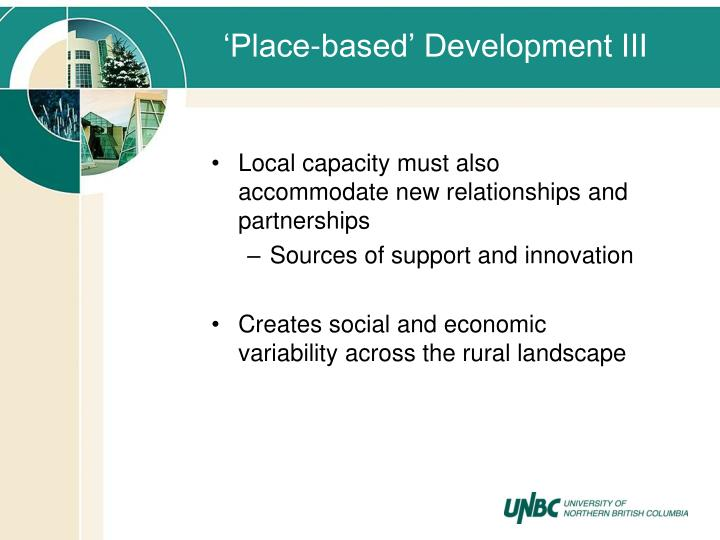 'Place-based' Development III