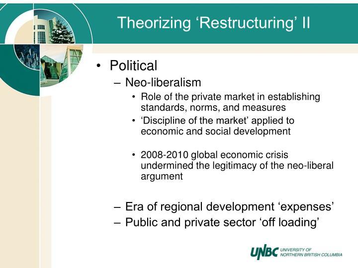 Theorizing 'Restructuring' II