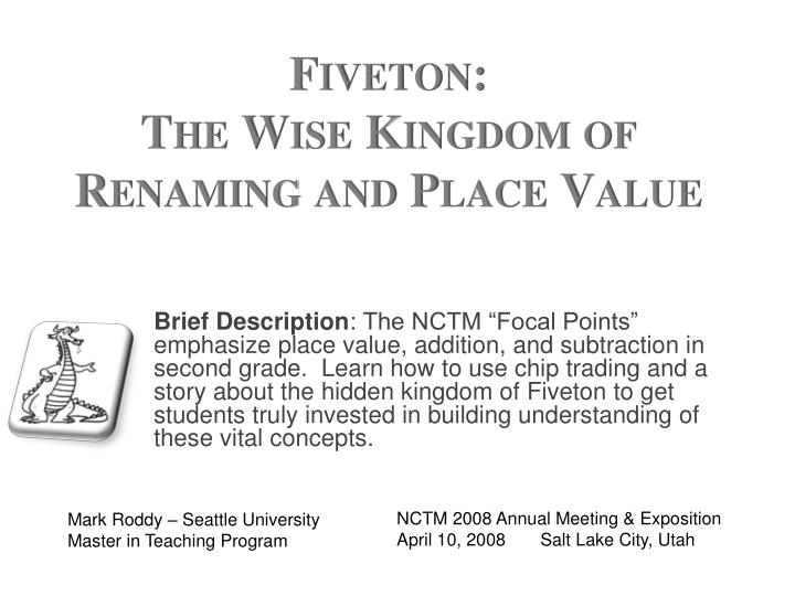 Fiveton the wise kingdom of renaming and place value