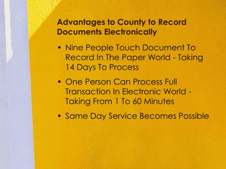 Advantages to county to record documents electronically