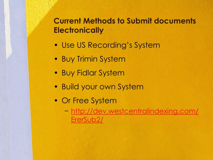 Current Methods to Submit documents Electronically