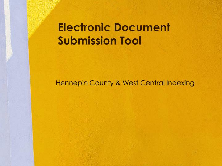 Electronic document submission tool
