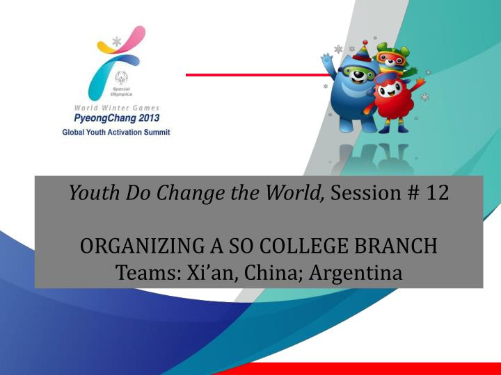 Youth Do Change the World,