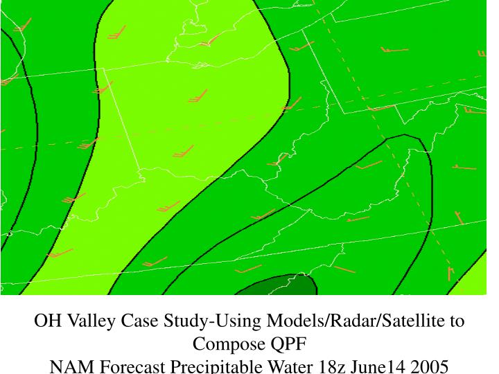 OH Valley Case Study-Using Models/Radar/Satellite to Compose QPF