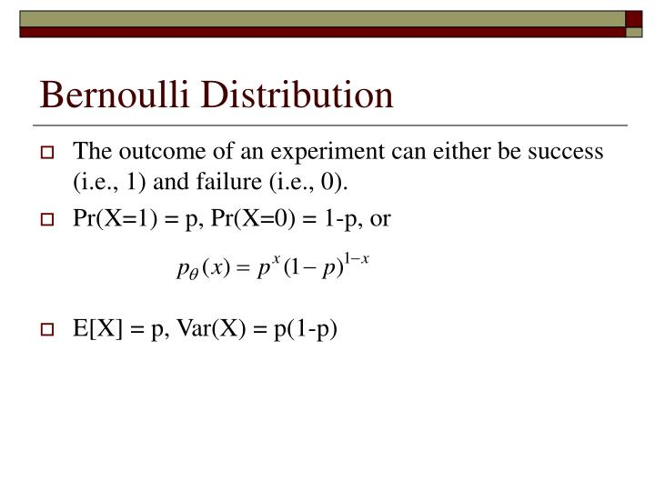 Bernoulli Distribution