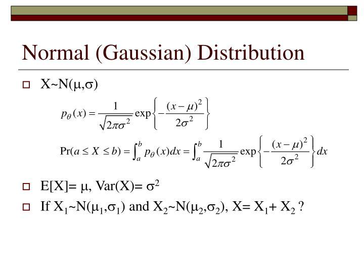 Normal (Gaussian) Distribution