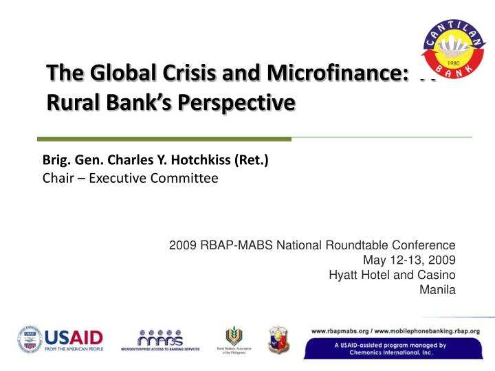 the global crisis and microfinance a rural bank s perspective n.