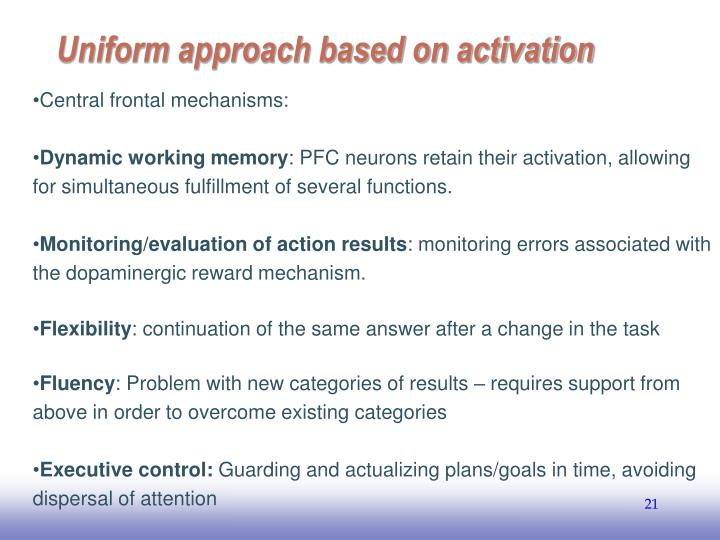 Uniform approach based on activation