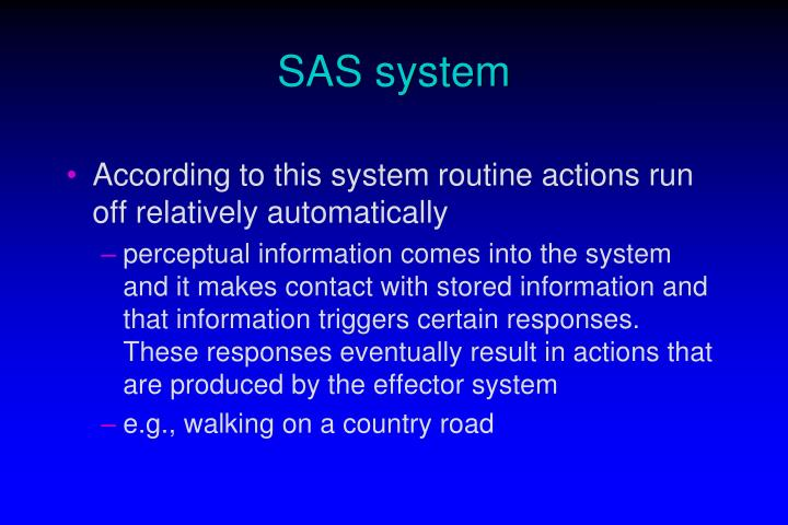 SAS system