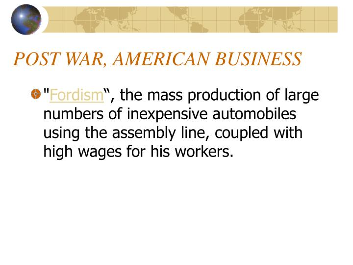 POST WAR, AMERICAN BUSINESS