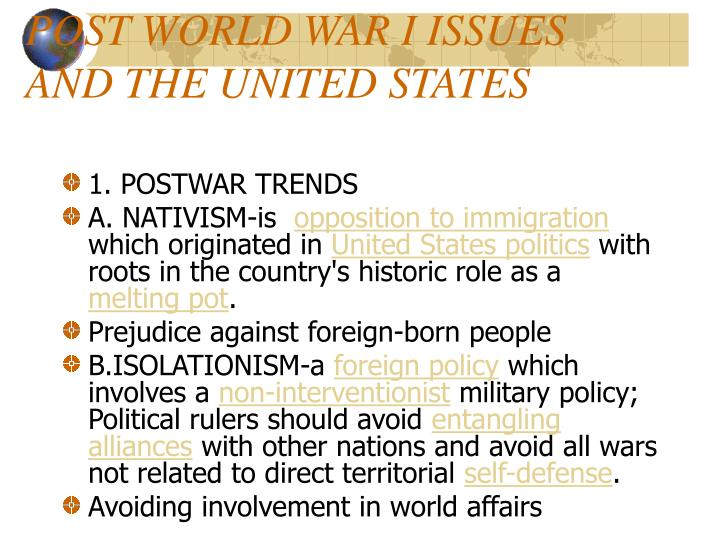 POST WORLD WAR I ISSUES AND THE UNITED STATES