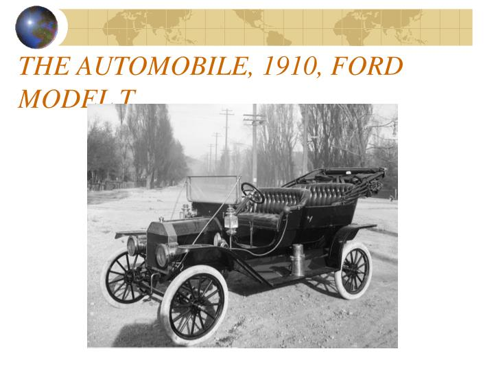 THE AUTOMOBILE, 1910, FORD MODEL T