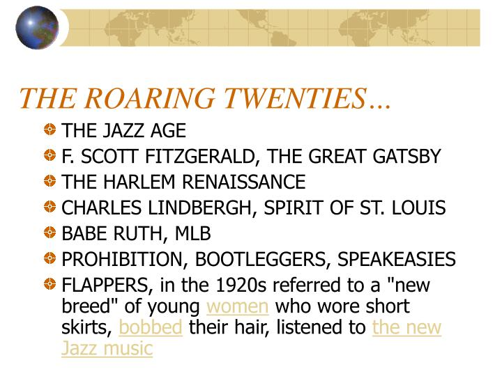 THE ROARING TWENTIES…
