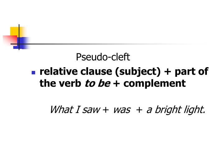 Pseudo-cleft