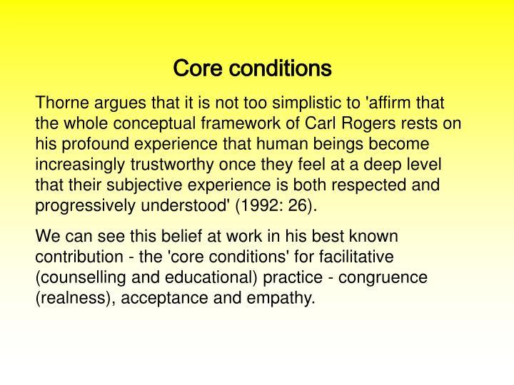 Core conditions