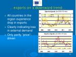 exports on a downward trend