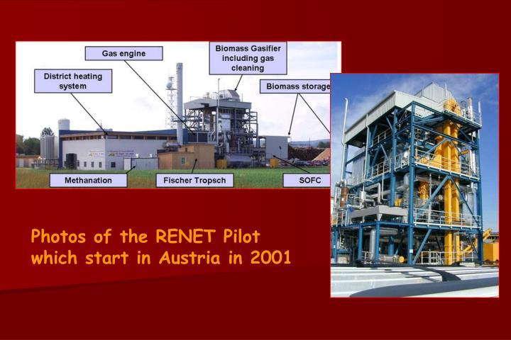 Photos of the RENET Pilot