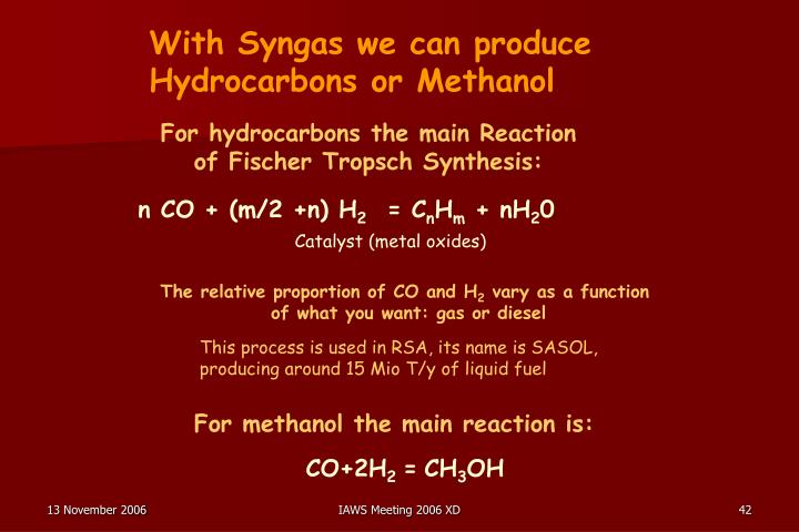 With Syngas we can produce