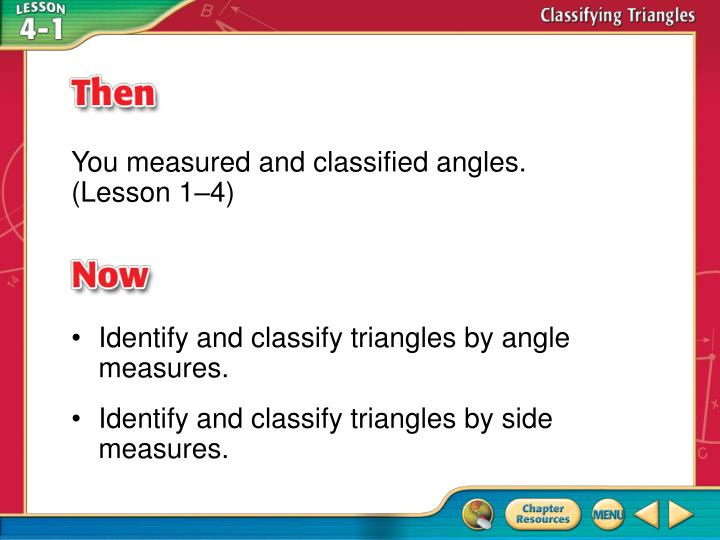 You measured and classified angles.
