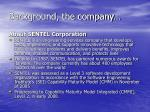 background the company
