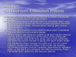 solution an improved estimation process