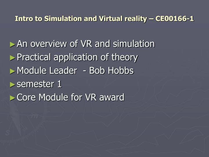 intro to simulation and virtual reality ce00166 1 n.