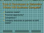 tools techniques to determine where will business compete