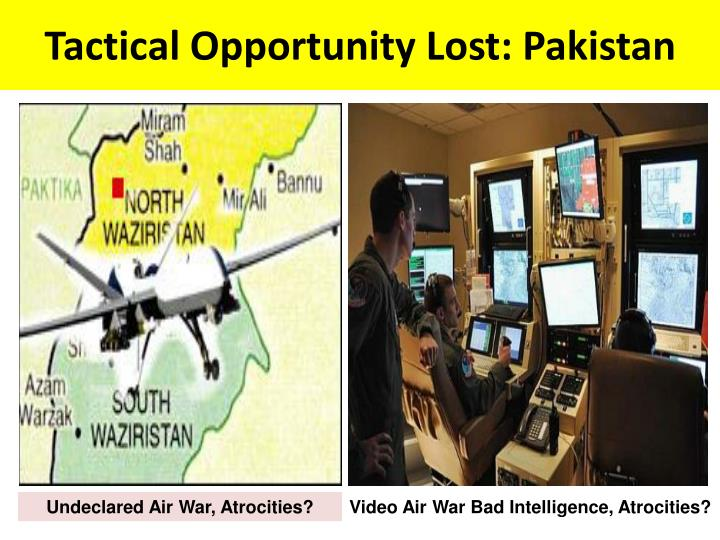 Tactical Opportunity Lost: Pakistan