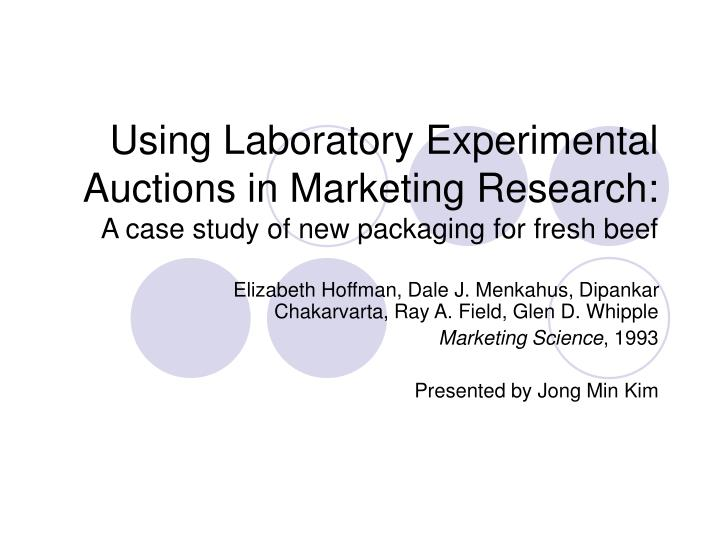 Using Laboratory Experimental Auctions in Marketing Research: